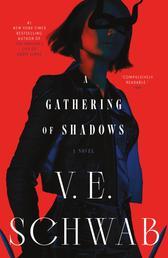 A Gathering of Shadows - A Novel