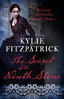 Kylie Fitzpatrick: The Secret of the Ninth Stone
