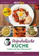 Britta König: MIXtipp Orientalische Küche ★★★★★