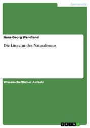 Die Literatur des Naturalismus
