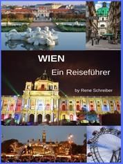 Wien ohne Touristenbus - Entdecke die Hauptstadt Österreichs
