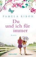 Pamela Ribon: Du und ich für immer ★★★