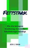 Geta C. Fabian: FETTSTARK ★★★