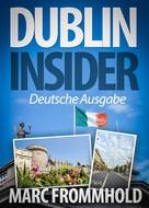 Marc Frommhold: Dublin Insider ★