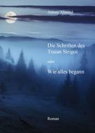 Antony Almond: Die Schriften des Traian Strigoi