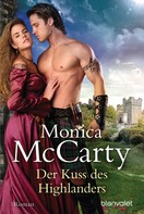 Monica McCarty: Der Kuss des Highlanders ★★★★