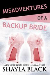 Misadventures of a Backup Bride