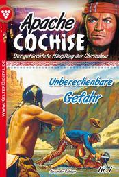 Apache Cochise 1 – Western - Unberechenbare Gefahr