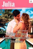 Abby Green: Zurück in den Armen des stolzen Griechen ★★★★