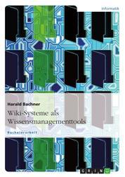 Wiki-Systeme als Wissensmanagementtools