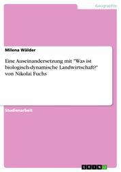"""Eine Auseinandersetzung mit """"Was ist biologisch-dynamische Landwirtschaft?"""" von Nikolai Fuchs"""