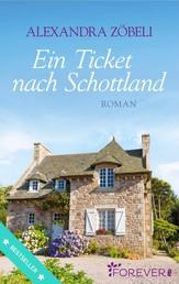 Ein Ticket nach Schottland - Roman