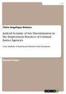 Claire Angelique Nolasco: Judicial Scrutiny of Sex Discrimination in the Employment Practices of Criminal Justice Agencies