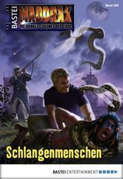 Maddrax - Folge 326 - Schlangenmenschen