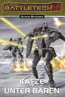 Arous Brocken: BattleTech 11: Bear-Zyklus 1 ★★★★