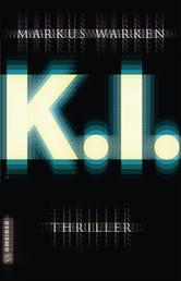Tödliche K. I. - Thriller
