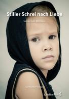 Sabine Guhr-Biermann: Stiller Schrei nach Liebe ★★★★★