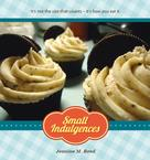 Jeanine M. Reed: Small Indulgences