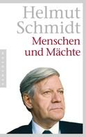 Helmut Schmidt: Menschen und Mächte ★★★★★