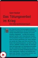 Gerd Hankel: Das Tötungsverbot im Krieg