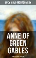 Lucy Maud Montgomery: Anne of Green Gables - Complete 14 Book Collection