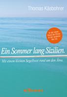 Thomas Käsbohrer: Ein Sommer lang Sizilien. ★★★