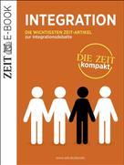 DIE ZEIT: Integration – DIE ZEIT kompakt