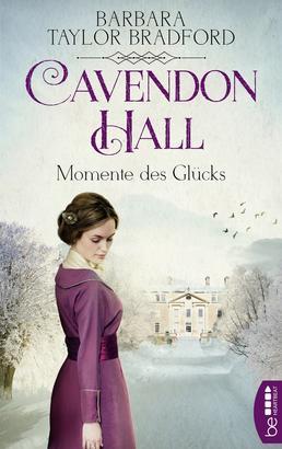 Cavendon Hall - Momente des Glücks