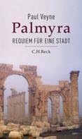 Paul Veyne: Palmyra ★★★★★