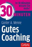 Günter A. Menne: 30 Minuten Gutes Coaching ★★★