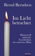 Bernd Berndsen: Im Licht betrachtet ★★★