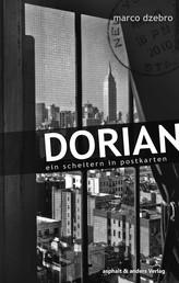 Dorian - Ein Scheitern in Postkarten
