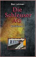 Ben Lehman: Die Schleuser AG