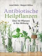 Liesel Malm: Antibiotische Heilpflanzen ★★★★