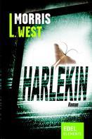 Morris L. West: Harlekin ★★★