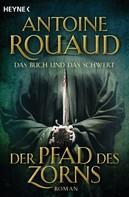 Antoine Rouaud: Der Pfad des Zorns - Das Buch und das Schwert 1 ★★★★