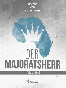 Der Majoratsherr Bd. 2