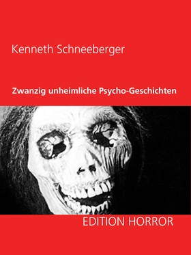 Zwanzig unheimliche Psycho-Geschichten
