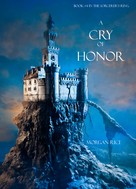 Morgan Rice: A Cry of Honor (Book #4 of the Sorcerer's Ring) ★★★★★