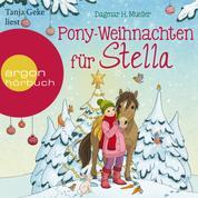 Pony-Weihnachten für Stella - Ein Advents-Hörbuch in 24 Kapiteln (Ungekürzte Lesung)