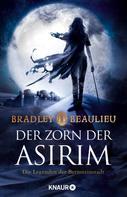 Bradley Beaulieu: Der Zorn der Asirim ★★★★★