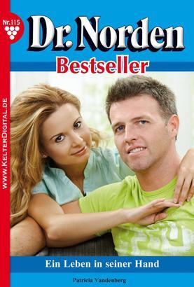 Dr. Norden Bestseller 115 – Arztroman