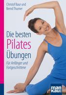 Christof Baur: Die besten Pilates-Übungen. Kompakt-Ratgeber ★★★★