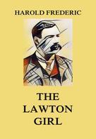 Harold Frederic: The Lawton Girl