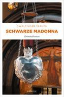 Xaver Maria Gwaltinger: Schwarze Madonna ★★★★