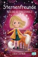 Linda Chapman: Sternenfreunde - Maja und die Schattenmagie ★★★★★