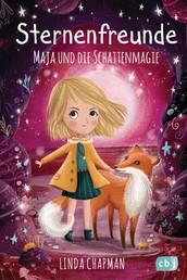 Sternenfreunde - Maja und die Schattenmagie - Magisch-realistische Reihe für Mädchen ab 8 von der »Sternenschweif«-Bestsellerautorin