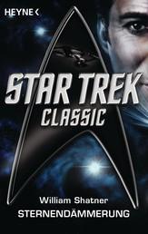 Star Trek - Classic: Sternendämmerung - Roman