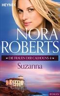 Nora Roberts: Die Frauen der Calhouns 4. Suzanna ★★★★★