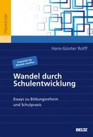 Hans-Günter Rolff: Wandel durch Schulentwicklung